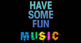 Have Some Fun Music