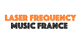 Laser Frequency Music France
