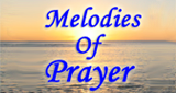 Listen  Melodies of Prayer live